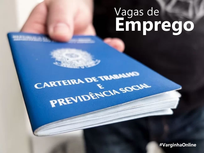 Vagas de emprego disponíveis no UAI de Varginha para esta terça-feira (12/11) - Varginha Online