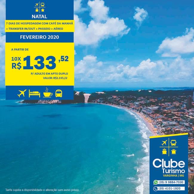 Clube Turismo Varginha: Pacotes de viagem para Natal e João Pessoa; Confira as condições especiais - Varginha Online